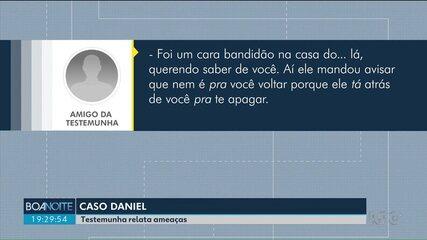 Testemunha do caso Daniel relata ameaças por mensagens