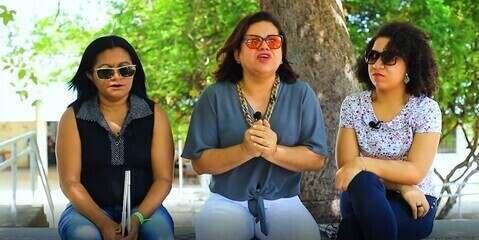 Documentário retrata realidade de mulheres deficientes visuais