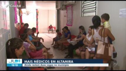 Programa Mais Médicos ainda não preencheu duas vagas em Altamira, no Pará