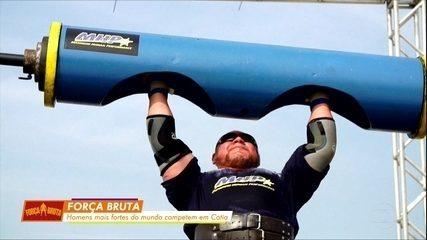 Força Bruta: Esporte Espetacular transmite evento com os homens mais fortes do mundo