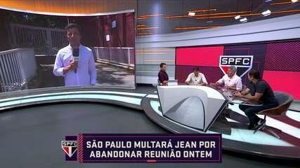 São Paulo multará Jean por abandonar reunião, comentaristas discutem