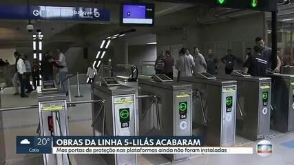Última estação que faltava na linha 5-Lilás fica pronta