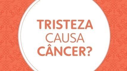 10 perguntas sobre o câncer: tristeza causa câncer?