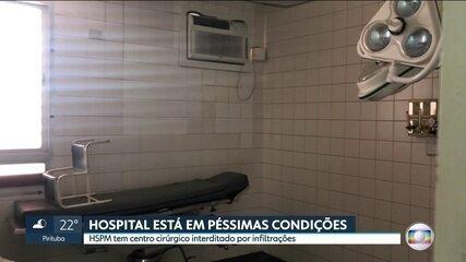Hospital do Servidor Público Municipal tem centro cirúrgico interditado por infiltrações