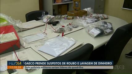 Operação do Gaeco prende suspeitos de roubo e lavagem de dinheiro em Curitiba e Região