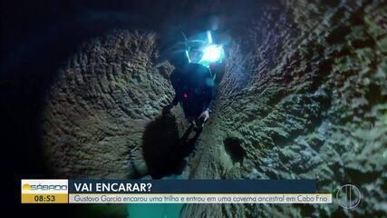 'Vai Encarar:' Gustavo Garcia encara trilha e entra em caverna ancestral