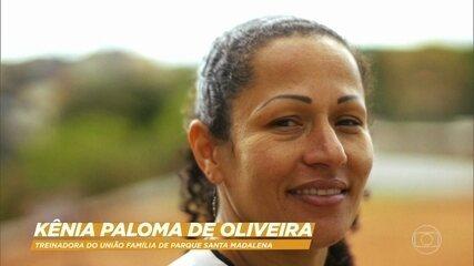 Conheça a história da treinadora Kênia Paloma de Oliveira