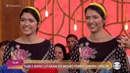 Gêmeas lutaram juntas contra o câncer