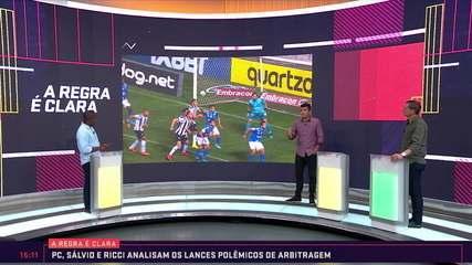 A Regra é Clara: PC, Salvio e Ricci comentam os lances polêmicos da 13ª rodada do Brasileiro