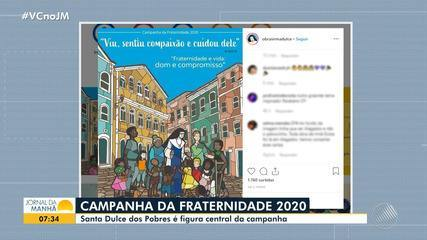 Santa Dulce dos Pobres é tema de Campanha da Fraternidade 2020
