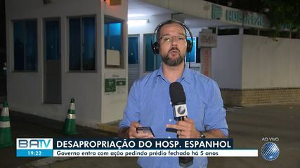 Governo da Bahia entra com ação para desapropriar Hospital Espanhol, em Salvador