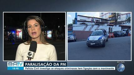 Polícia investiga se ataques em Salvador tem relação com PMs que anunciaram greve
