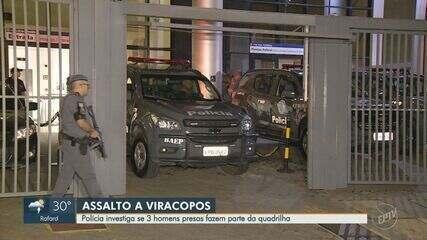 Trio suspeito de participar do assalto em Viracopos é preso com metralhadora em Campinas