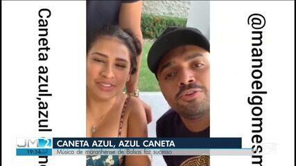 Criada por maranhense, música 'Caneta Azul' vira hit no Brasil