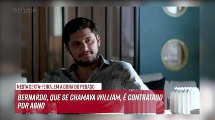 Resumo do dia - 08/11 – Bernardo, que se chamava William, é contratado por Agno