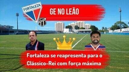 GE no Leão: confira as notícias do Fortaleza mirando o Clássico-Rei