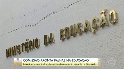 Comissão de deputados analisa a atuação do Ministério da Educação