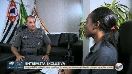 Major da PM baleado por bandidos no assalto a Viracopos fala pela 1ª vez sobre o caso