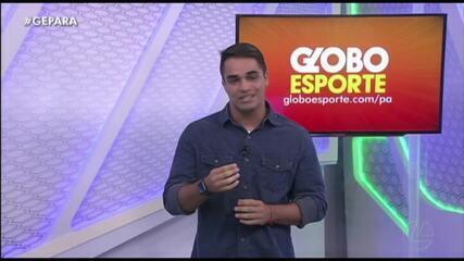 Veja a íntegra do Globo Esporte Pará desta segunda-feira (2)