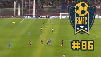 BMFC #86: lambança de goleiro em lateral faz time perder título na Coreia