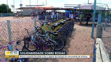 Menina arrecada bicicletas e faz alegria de crianças em Linhares, ES