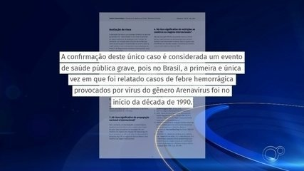 Governo confirma 1ª morte por febre hemorrágica após 20 anos
