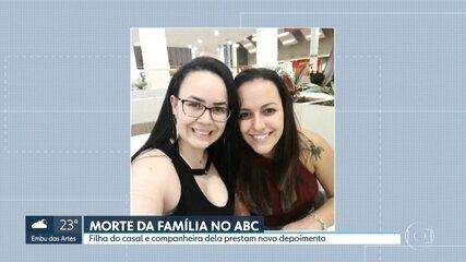Filha de família assassinada no ABC Paulista e companheira prestam novo depoimento