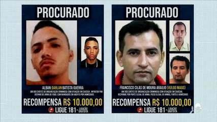 Governo oferece recompensa para localizar criminosos
