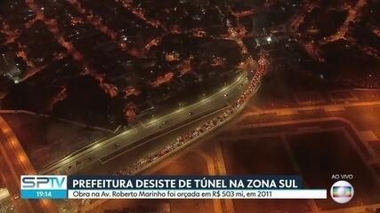 Prefeitura desiste de construir túnel na Zona Sul