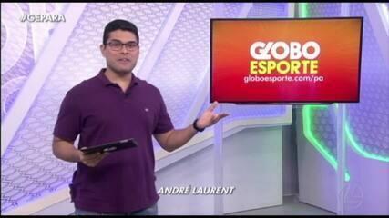 Veja a íntegra do Globo Esporte Pará desta segunda-feira, dia 17