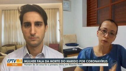 Mulher fala da morte do marido com coronavírus em Ribeirão Preto
