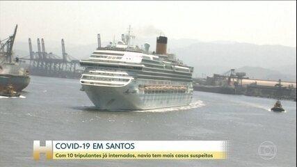 Coronavírus: Com 10 tripulantes já internados, navio em Santos tem mais casos suspeitos