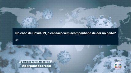 Dor no peito não faz parte dos sintomas clássicos do novo coronavírus