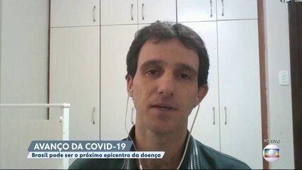 Pesquisa alerta que o Brasil deve ser o próximo epicentro da pandemia do coronavírus
