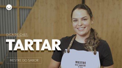'Mestre do Sabor' ensina como fazer Tartar diferente