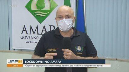 Lockdown: órgãos de segurança do Amapá definem estratégias para garantir fiscalização
