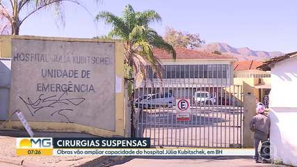 Cirurgias no Hospital Júlia Kubitschek, em BH, são suspensas por obras de ampliação
