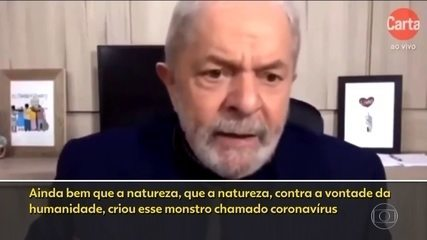 Ex-presidente Lula diz que ainda bem que natureza criou coronavírus