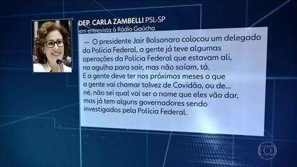 Carla Zambelli antecipou, a rádio, que governadores seriam alvos de operações da PF