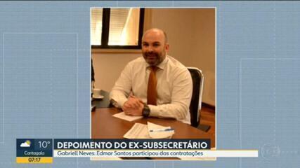 Ex-subsecretário diz em depoimento que Edmar Santos sabia de contratações