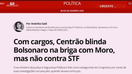 Sadi: Centrão blinda Bolsonaro na briga com Moro, mas não contra STF