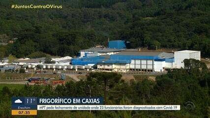 MPT pede à justiça o fechamento de frigorífico de Caxias do Sul devido ao coronavírus