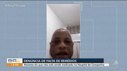 Paciente no hospital de campanha de Feira denuncia que a unidade estaria sem medicamentos
