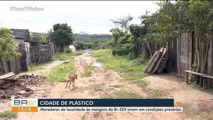 Veja histórias de famílias em situação de pobreza na Cidade do Plástico, Feira de Santana