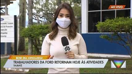 Trabalhadores da Ford retomam atividades após três meses