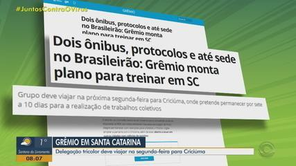 Grêmio planejar viajar na próxima segunda para Criciúma