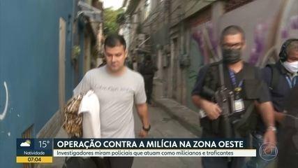 Polícia Civil, MP e Corregedoria da PM realizam operação contra a milícia na Zona Oeste