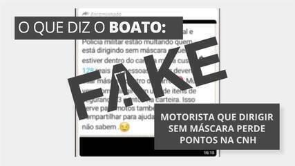 É #FAKE que motorista que dirigir sem máscara de proteção pode perder pontos na carteira