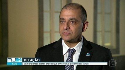 Edmar Santos diz ter provas que envolvem o governador Witzel