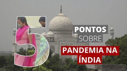 5 pontos para entender a evolução da pandemia na Índia